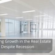Sustaining Growth in the Real Estate Industry Despite Recession