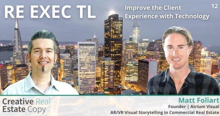 AR/VR Visual Storytelling in Commercial Real Estate | Improve the Client Experience with Technology